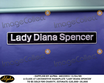 Lady Diana Photo - 0499 a Class 47 Locomotive Nameplate Lady Diana Spencer to Be Sold For Charity Estimate 20000-30000